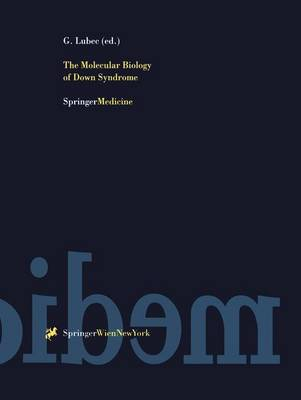 The Molecular Biology of Down Syndrome