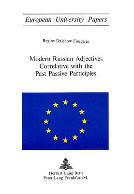 Modern Russian Adjectives Correlative with the Past Passive Participles