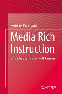 Media Rich Instruction: Connecting Curriculum To All Learners