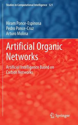 Artificial Organic Networks: Artificial Intelligence Based on Carbon Networks