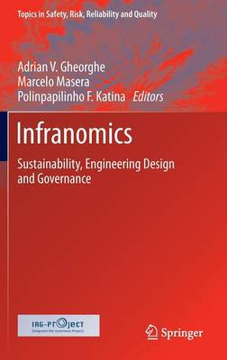 Infranomics: Sustainability, Engineering Design and Governance
