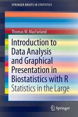 Introduction to Data Analysis and Graphical Presentation in Biostatistics with R: Statistics in the Large