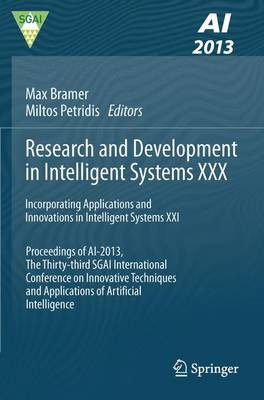 Research and Development in Intelligent Systems XXX: Incorporating Applications and Innovations in Intelligent Systems XXI Proceedings of AI-2013, The Thirty-third SGAI International Conference on Innovative Techniques and Applications of Artificial Intel