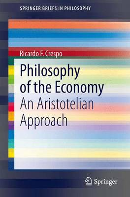Philosophy of the Economy: An Aristotelian Approach