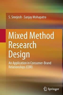Mixed Method Research Design: An Application in Consumer-Brand Relationships (CBR)