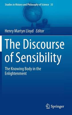 The Discourse of Sensibility: The Knowing Body in the Enlightenment