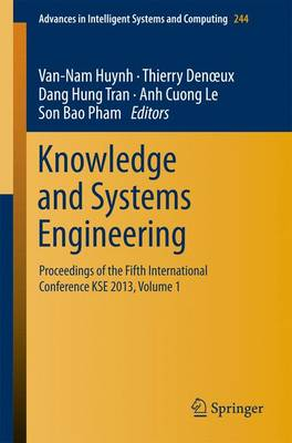 Knowledge and Systems Engineering: Proceedings of the Fifth International Conference KSE 2013, Volume 1
