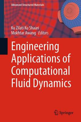 Engineering Applications of Computational Fluid Dynamics