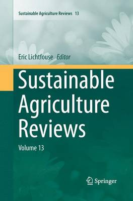 Sustainable Agriculture Reviews: Volume 13