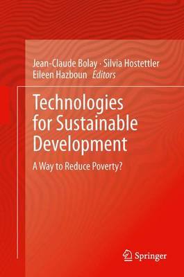 Technologies for Sustainable Development: A Way to Reduce Poverty?