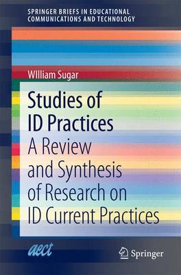 Studies of ID Practices: A Review and Synthesis of Research on ID Current Practices