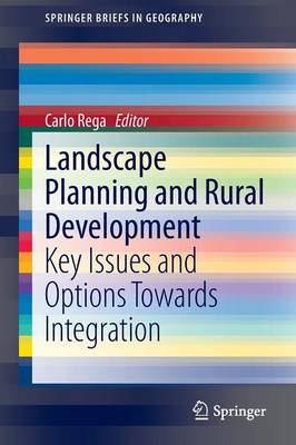 Landscape Planning and Rural Development: Key Issues and Options Towards Integration