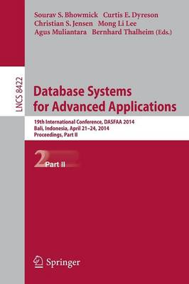 Database Systems for Advanced Applications: 19th International Conference, DASFAA 2014, Bali, Indonesia, April 21-24, 2014. Proceedings, Part II