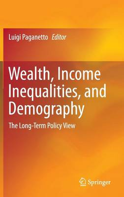Wealth, Income Inequalities, and Demography: The Long-Term Policy View