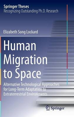 Human Migration to Space: Alternative Technological Approaches for Long-Term Adaptation to Extraterrestrial Environments