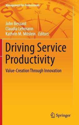 Driving Service Productivity: Value-Creation Through Innovation