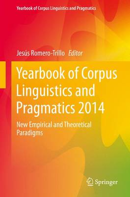 Yearbook of Corpus Linguistics and Pragmatics 2014: New Empirical and Theoretical Paradigms