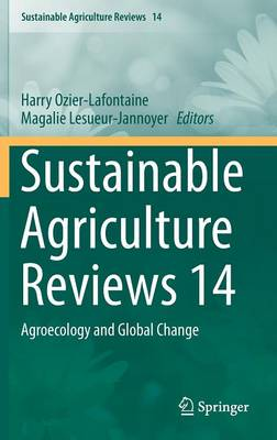 Sustainable Agriculture Reviews 14: Agroecology and Global Change