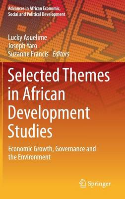 Selected Themes in African Development Studies: Economic Growth, Governance and the Environment