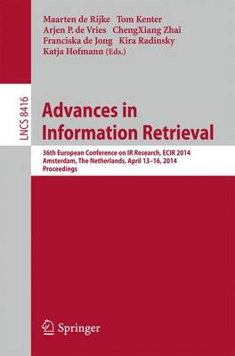Advances in Information Retrieval: 36th European Conference on IR Research, ECIR 2014, Amsterdam, the Netherlands, April 13-16 2014, Proceedings