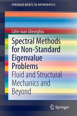 Spectral Methods for Non-Standard Eigenvalue Problems: Fluid and Structural Mechanics and Beyond