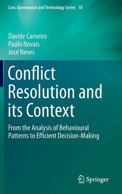 Conflict Resolution and its Context: From the Analysis of Behavioural Patterns to Efficient Decision-Making