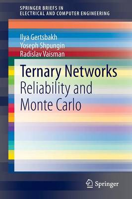 Ternary Networks: Reliability and Monte Carlo