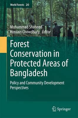 Forest conservation in protected areas of Bangladesh: Policy and community development perspectives
