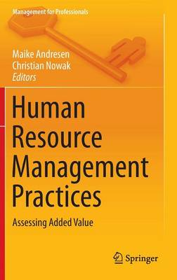 Human Resource Management Practices: Assessing Added Value