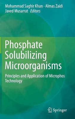 Phosphate Solubilizing Microorganisms: Principles and Application of Microphos Technology