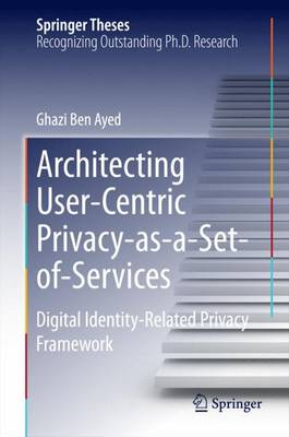 Architecting User-Centric Privacy-as-a-Set-of-Services: Digital Identity-Related Privacy Framework