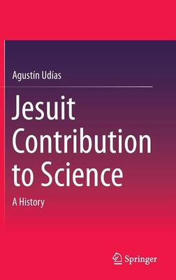 Jesuit Contribution to Science: A History