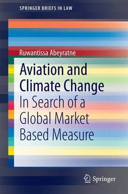 Aviation and Climate Change: In Search of a Global Market Based Measure