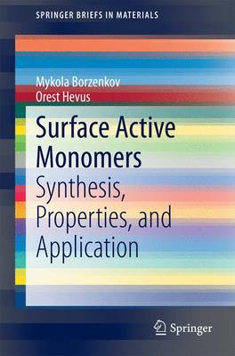 Surface Active Monomers: Synthesis, Properties, and Application