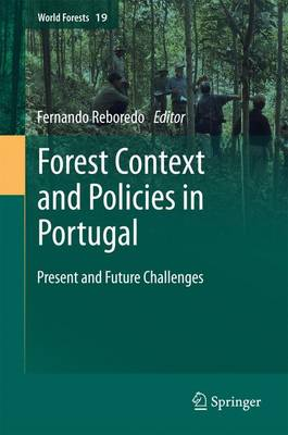 Forest Context and Policies in Portugal: Present and Future Challenges