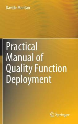 Practical Manual of Quality Function Deployment