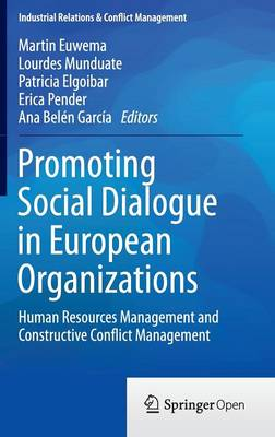 Promoting Social Dialogue in European Organizations: Human Resources Management and Constructive Conflict Management