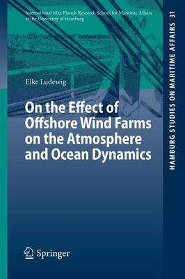 On the Effect of Offshore Wind Farms on the Atmosphere and Ocean Dynamics