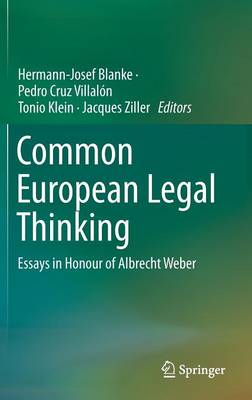 Common European Legal Thinking: Essays in Honour of Albrecht Weber