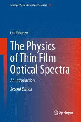 The Physics of Thin Film Optical Spectra: An Introduction: 2016