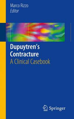 Dupuytren's Contracture: A Clinical Casebook