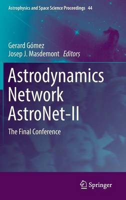 Astrodynamics Network AstroNet-II: The Final Conference