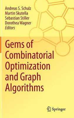 Gems of Combinatorial Optimization and Graph Algorithms: 2016