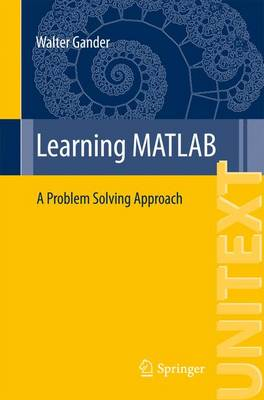Learning MATLAB: A Problem Solving Approach