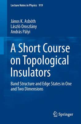 A Short Course on Topological Insulators: Band Structure and Edge States in One and Two Dimensions