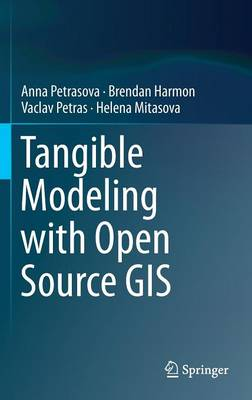Tangible Modeling with Open Source GIS: 2015