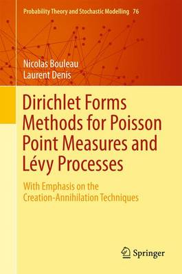 Dirichlet Forms Methods for Poisson Point Measures and Levy Processes: With Emphasis on the Creation-Annihilation Techniques