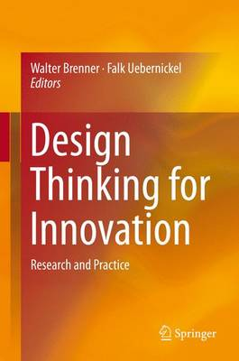 Design Thinking for Innovation: Research and Practice: 2016