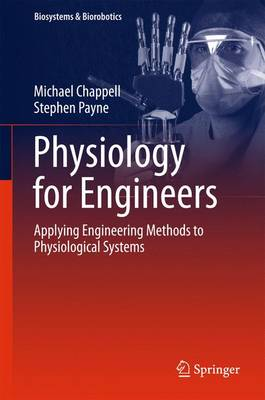 Physiology for Engineers: Applying Engineering Methods to Physiological Systems