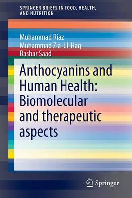 Anthocyanins and Human Health: Biomolecular and therapeutic aspects